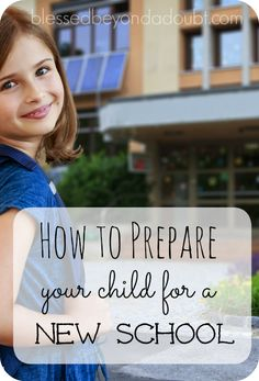 How to prepare your child for a new school. These 7 tips will help make the transition easier for everyone.