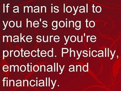Thanks, but i don't need a man to protect me. I can protect myself way better and you know what? When he leaves I'm not the one who has no protection anymore