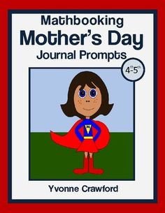 Math journal prompts with a Mother's Day theme.