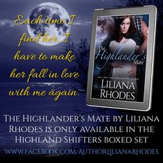 The Highlander's Mate quote. Liliana Rhodes #HighlandShifters http://bit.ly/1o4AOlH #Scotland #Outlander