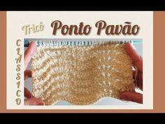 "Ponto Pavão em Tricô ... "" Ponto Clássico no Tricô "" - YouTube Crochet Baby, Youtube, Knitting, Knitting Videos, Crochet Bear, Crochet Lace Edging, Crochet Edgings, Tricot Baby, Tejidos"