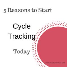 PMS got you down? Start tracking your cycle today and create a blueprint for your inspired life. Read the blog and get the free printable tracker at mandalasformamas.com.