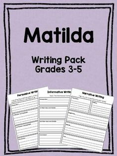 Writing activities for Roald Dahl's Matilda. : )I read this novel every year with my 4th grade class, and they absolutely love it! Includes Narrative, Persuasive/Opinion, and Informative writing prompts. Blank templates are also included to insert additional prompts.