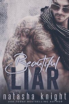 Beautiful Liar by Natasha Knight https://smile.amazon.com/dp/B01F44D9DG/ref=cm_sw_r_pi_dp_qMIlxb0VDHM7S