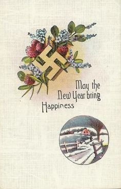 New Year card. Year unknown, but it was before the Nazis came along and ruined the swastika by turning it from a symbol of luck to a symbol of hate.
