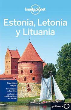 Estonia, Letonia y Lituania 2 (Guías de País Lonely Planet)