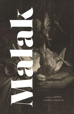 """Malak by Jenny Sadre-Orafai — Platypus Press — Poetry — """"Sadre-Orafai's poems, rooted in memory, mourning and honor, are hauntingly surreal yet solidly material."""" (Airea D. 2017 Books, Platypus, Lineage, Poetry Books, Surrealism, Writers, Kindle, Poems, Earth"""