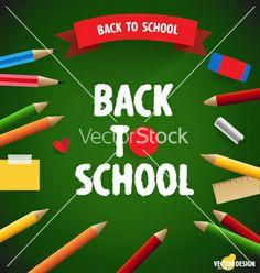 Welcome back to school vector by jannoon028 on VectorStock®