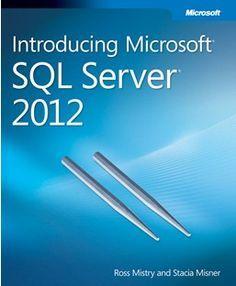 SQL SERVER – Download Free eBook – Introducing Microsoft SQL Server2012