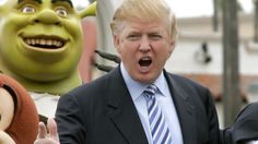 Hey! Donald trump and Shrek are bffs