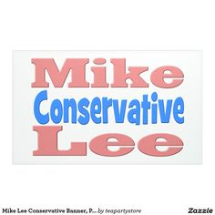 Mike Lee Conservative Banner, Pink Banner