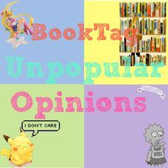 La Piecita de Chivi :   BookTag  Unpopular Opinions
