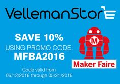 In honor of the upcoming #MakerFaire Bay Area get 10% off our entire webstore with promo code MFBA2016 from 5/13 through 5/31! http://ift.tt/1YDXPjR _______________ #vellemans #vellemanstore #MFBA16 #MFBA2016 #makerfairebayarea #makerfaire2016 #maker #hobbyist #tech #techtuesday #promocode #discount #3dprinting #arduino #raspberrypi