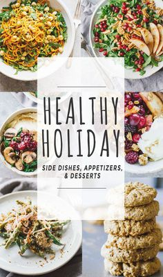 Healthy Holiday Side Dishes, Appetizers, and Desserts! Easy to make, quick, and SO good. Enjoy the holidays without the guilt!