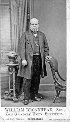 William Broadhead, Secretary of the Saw Grinders' Union. Struggling Readers, Local History, Coventry, Sheffield, Secretary, Yorkshire, Roots, Nostalgia, Victorian
