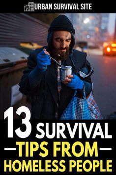 If you find yourself in an urban survival scenario that forces you onto the streets, you might find yourself turning to other homeless people for advice. Urban Survival, Survival Kits, Survival Food, Wilderness Survival, Survival Prepping, Emergency Preparation, Emergency Supplies, Homeless People, Science Facts