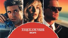 Tequila Sunrise (1988) #escapetv