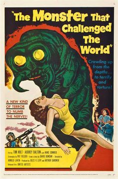 The Monster That Challenged the World 1957 Movie Poster Theatrical Size One Sheet Style B. Available here: http://www.classichorrorposters.com/shop/1950s-horror-movie-posters/the-monster-that-challenged-the-world-1957-movie-poster-theatrical-size-one-sheet-style-b/