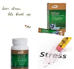 Dear stress, let's break up. #advocare #oasis #clearmood To contact your AdvoCare Independent Distributor or order products visit: www.advocare.com/140620472