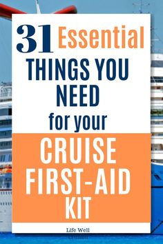31 Cruise First Aid Kit Essentials You Need to Have - Life Well Cruised Packing List For Cruise, Cruise Tips, Cruise Travel, Cruise Vacation, Packing Lists, Disney Cruise, First Aid Kit Travel, Travel Kits, Travel Ideas
