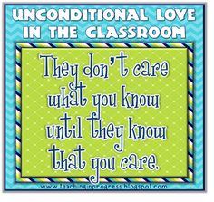 Teaching in Progress: Unconditional Love in the Classroom