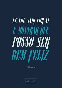 Tim Maia - Me dê Motivo http://www.youtube.com/watch?v=avEIJOYUMGc + versoteca poster | musica | música | music | song | quote | trecho | parte | tipografia | tipography