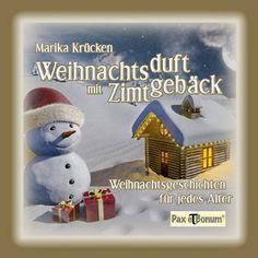Weihnachtsduft mit Zimtgebäck: Weihnachtsgeschichten für jedes Alter von Marika Krücken, http://www.amazon.de/dp/3943650308/ref=cm_sw_r_pi_dp_vcNvsb0WBQJ8N