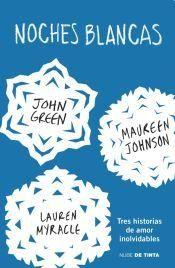 John Green, Noches Blancas