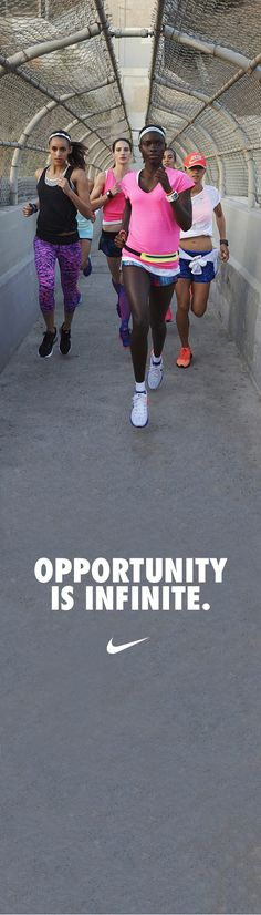 Opportunity is infinite. #nike