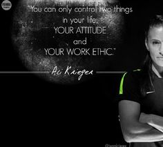 didn't know whether to pin this on my quotes board or my Ali Krieger board