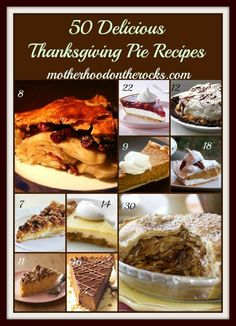 Thanksgiving Pie Recipes! #dessert #recipe #holidays