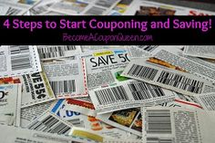 4 Steps to Start Couponing and Saving!