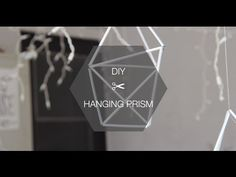 DIY HANGING PRISM | listen & breathe