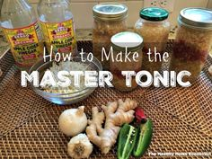 This post details how to make the Master Tonic and why it is so effective as a homemade, totally natural anti-viral, anti-bacterial, anti-fungal and anti-parasitic remedy. Note that the Master Tonic is not to be