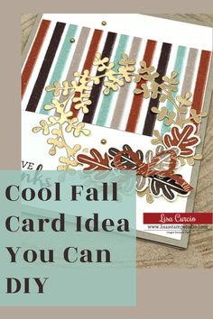 Let's DIY a cool fall card that's here just in time for Thanksgiving or make it as a general fall themed card all season long. We've got plenty of thank you cards to make. Let's get started at www.lisasstampstudio.com #fallcards #fallcardideas #cardmakingideas #cardmaking #cardmakingtutorials #cardvideos #handmadecards #diycards #greetingcardshandmade Card Making Tutorials, Card Making Techniques, Making Ideas, Step Cards, Diy Cards, Your Cards, Handmade Cards For Friends, Greeting Cards Handmade, Fall Paper Crafts