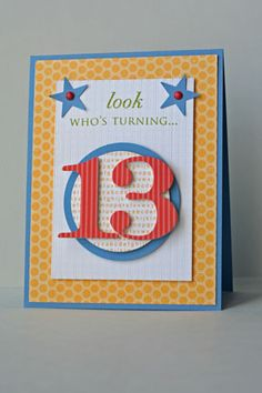13th Birthday by thisissomuchfun - Cards and Paper Crafts at Splitcoaststampers