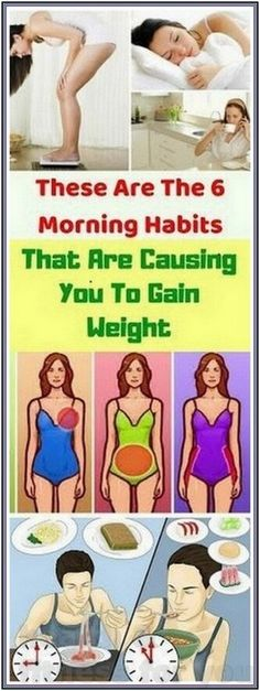 6 MORNING HABITS THAT CAUSE WEIGHT GAIN | 238 health and fitness