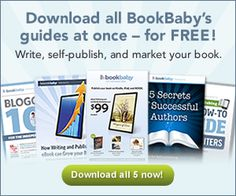 Download All Our Guides for the Price of… FREE! http://blog.bookbaby.com/2013/07/download-all-our-guides-for-the-price-of-free/