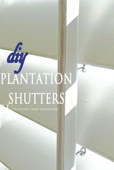 Come learn how to Make Plantation Shutters! Step by Step Tutorial!! This and lots more DiIY home decor tutorials found at www.providenthomedesign .com.