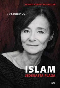 Islam. Jedenasta plaga -   Storhaug Hege , tylko w empik.com: 26,60 zł. Przeczytaj recenzję Islam. Jedenasta plaga. Zamów dostawę do dowolnego salonu i zapłać przy odbiorze!
