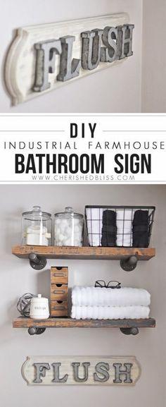DIY Bathroom Decor Ideas - Industrial Farmhouse Bathroom Sign- Cool Do It Yourself Bath Ideas on A Budget, Rustic Bathroom Fixtures, Creative Wall Art, Rugs, Mason Jar Accessories and Easy Projects http://diyjoy.com/diy-bathroom-decor-ideas