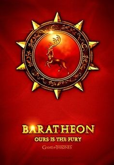 baratheon. ours is the fury.