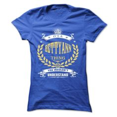 [Best name for t-shirt] BETTYANN . its a BETTYANN Thing You Wouldnt Understand T Shirt Hoodie Hoodies Year Name Birthday Shirts of month Hoodies, Tee Shirts