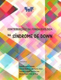 Contribuições Da Fonoaudiologia Na Síndrome De Down
