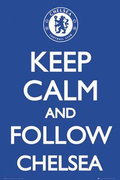 Keep Calm and fallow Chelsea plakat sportowy do pokoju Chelsea Soccer, Chelsea Fans, Chelsea Blue, Chelsea Players, Chelsea Boots, Chelsea London, John Terry, Chelsea Fc Wallpaper, Soccer Poster