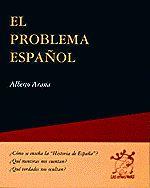 El problema español / Alberto Arana