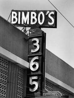 'Bimbo's 365' Club Neon Sign: San Franciso, California