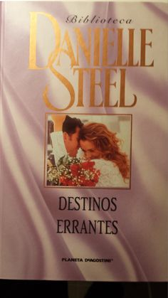 DESTINOS ERRANTES: Danielle Steel, Romance, Tapas, Wattpad, Books, Books To Read, Reading, Destinations, Novels