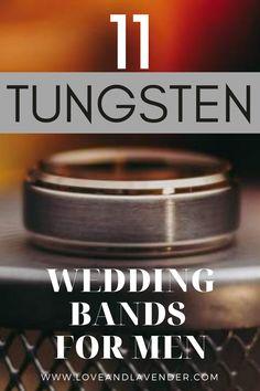 11 Tungsten Wedding Bands | Wedding Bands Men | Mens Tungsten Wedding Band | - Love & Lavender #weddingbands #mensweddingbands #tungsten #tungstenrings #rings Tungsten Wedding Bands, White Gold, Unique