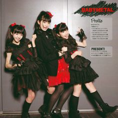 BABYMETAL. I swear this girls are my idols.